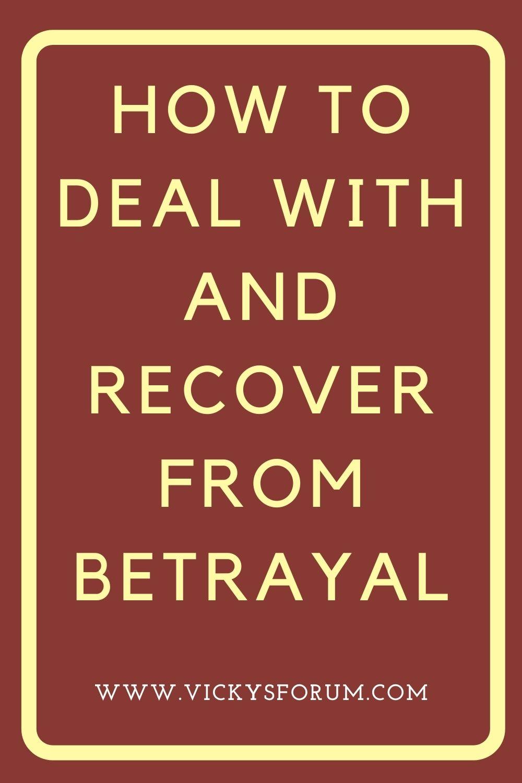 Overcoming betrayal