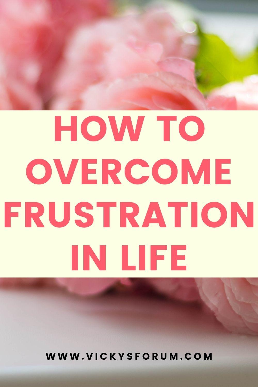Overcome spirit of frustration