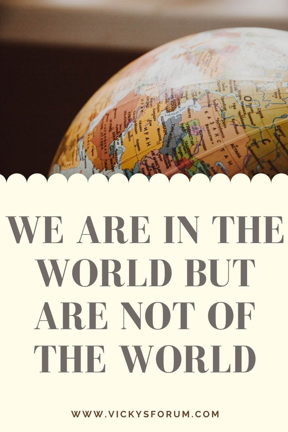 We are not of the world