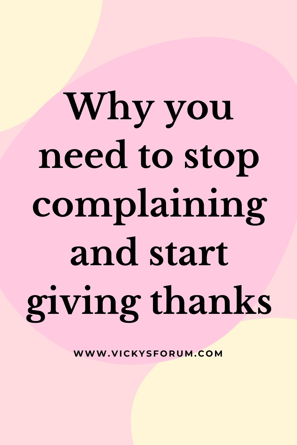 Stop complaining and give thanks