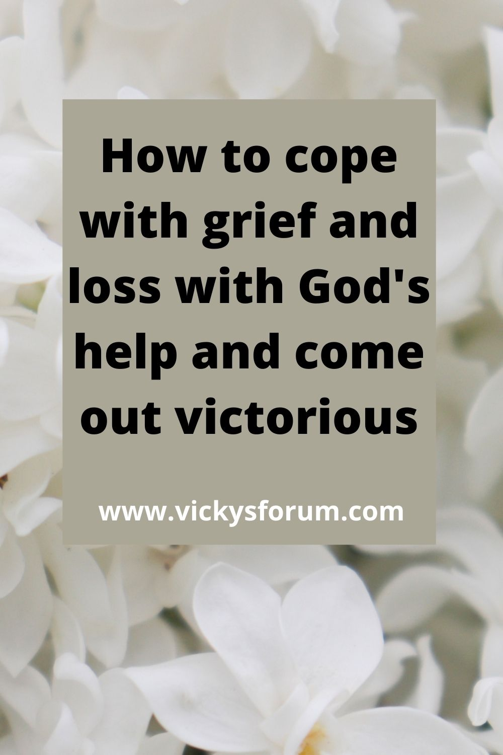 How to cope with grief and loss