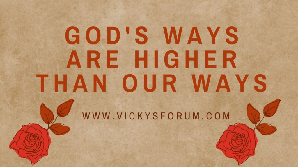 God's thoughts are not our thoughts