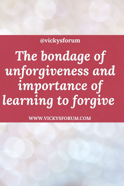 The sin of unforgiveness