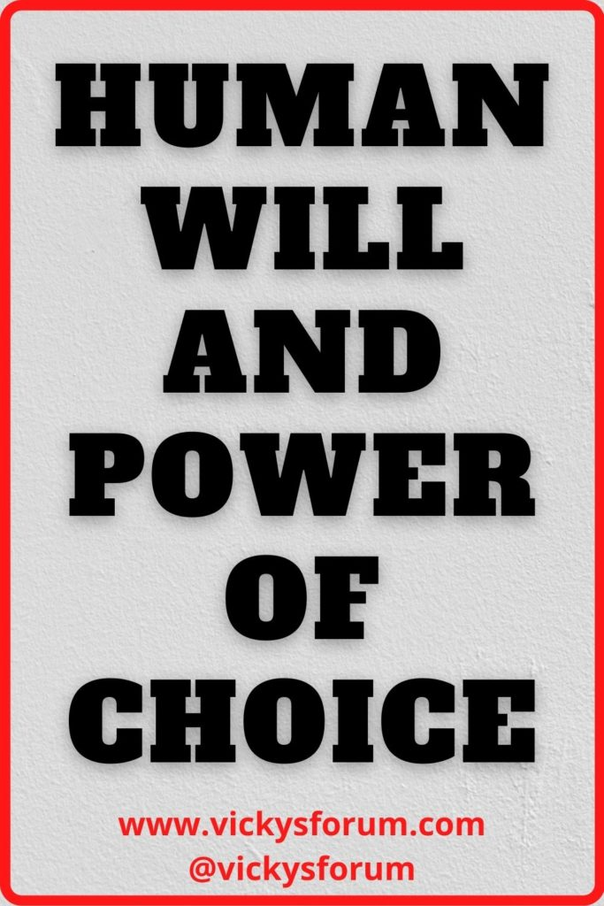 Human will and power of choice