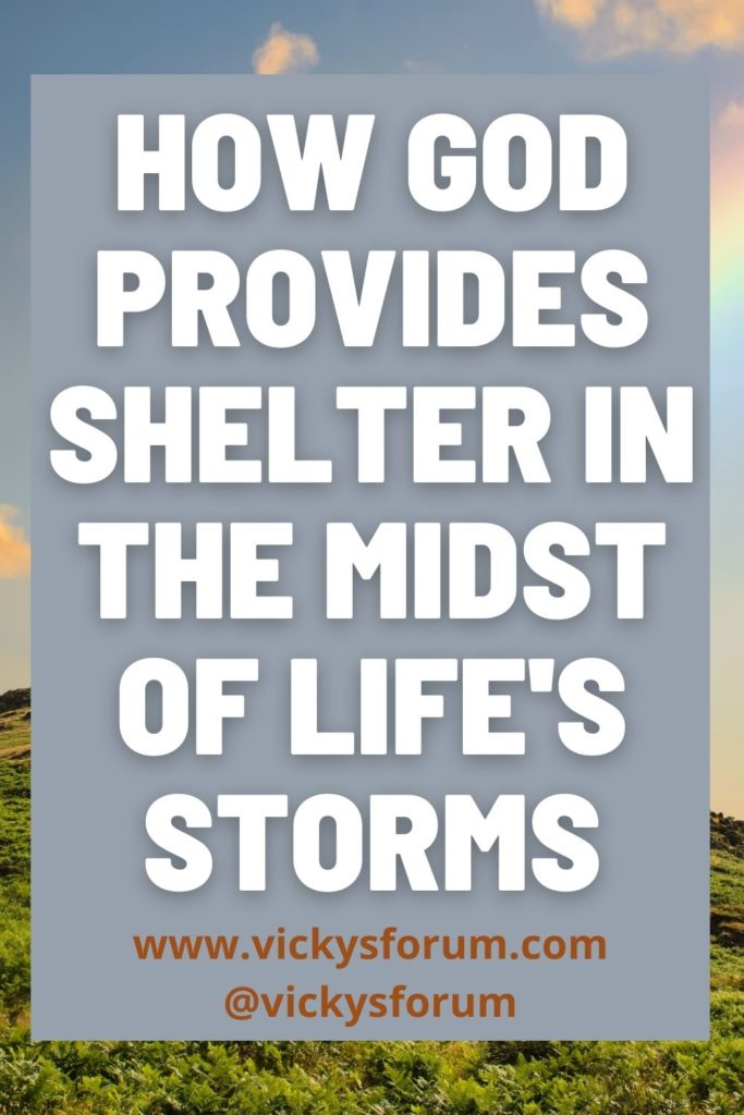 God is our shelter in the storms