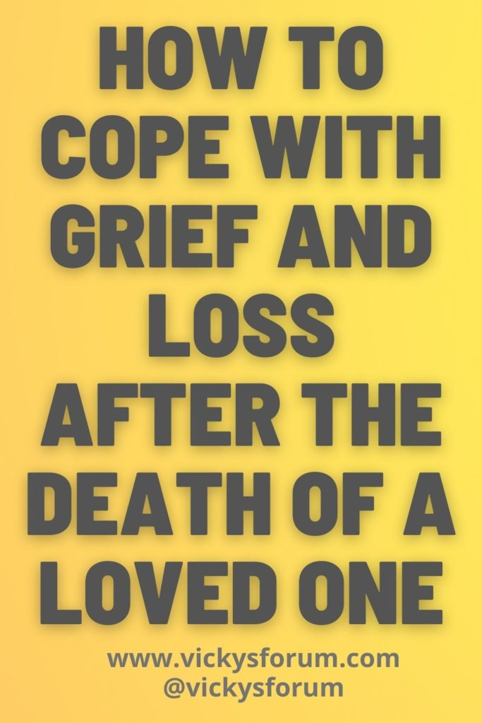 Coping with death of a loved one